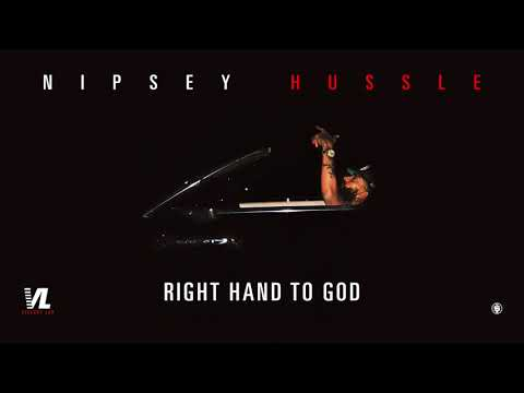 Right Hand To God - Nipsey Hussle, Victory Lap [Official Audio]