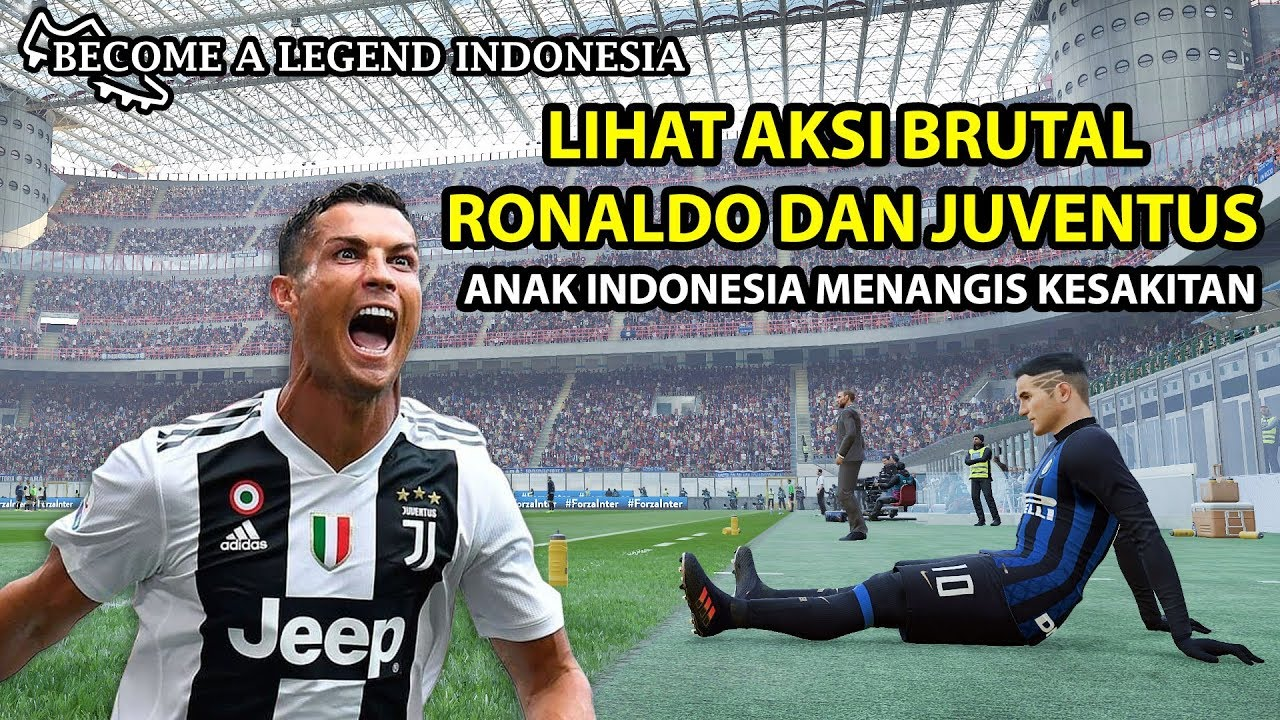 RENCANA JAHAT RONALDO | BECOME A LEGEND INDONESIA | PES 2019 (8)