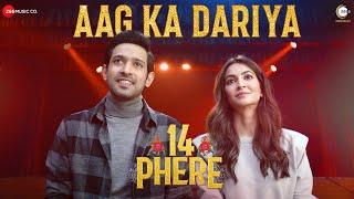 Video Aag Ka Dariya - Raajeev V Bhalla - Romy - Rajnigandha Shekhawat (14 Phere)