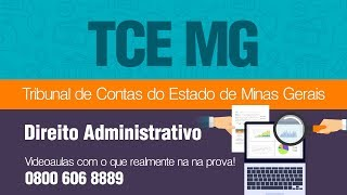 Concurso TCE MG - Direito Administrativo