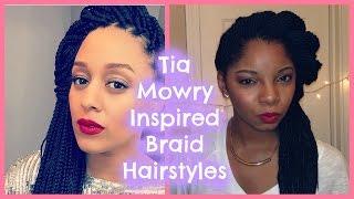 Tia Mowry Inspired Braid Hairstyles