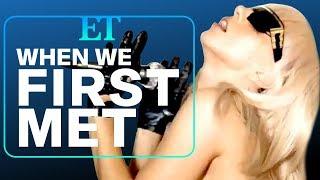 When We First Met Lady Gaga