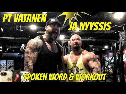 PT VATANEN JA NYYSSIS - SPOKEN WORD & WORKOUT