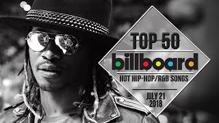 Top 50 • US Hip-Hop/R&B Songs • July 21, 2018 | Billboard-Charts