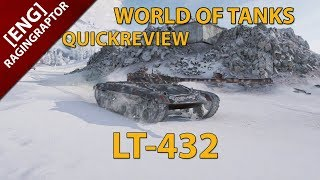 World of Tanks Quickreview: The LT-432, new russian premium light tank on t8