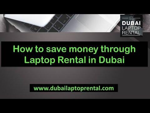 How to Save money through Laptop Rental in Dubai