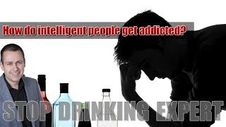 You May Be Shocked Why Intelligent People Get Addicted So Easy