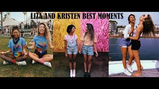 LIZA AND KRISTEN FUNNIEST/CUTE MOMENTS