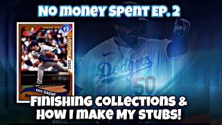 NO MONEY SPENT EP. 2! FINISHING DODGERS' COLLECTION & HOW I MAKE MY STUBS! #nomoneyspent