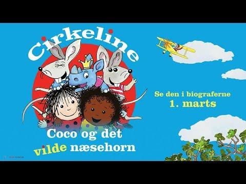 Cirkeline, Coco og det vilde næsehorn - I biograferne 1. marts 2018