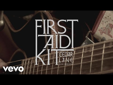 First Aid Kit - Cedar Lane (Stockholm Session)