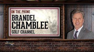 Golf Channel's Brandel Chamblee on Tiger, PGA Championship & More w Dan Patrick | Full Interview