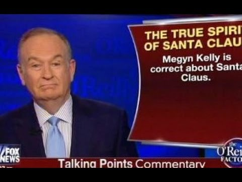 O'Reilly Defends White Santa & War On Christmas Continues - Smashpipe News