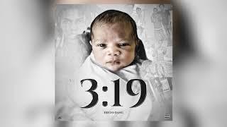 FredoBang - 3:19 (Official Audio)