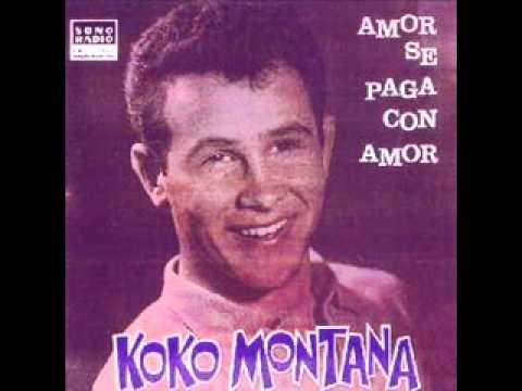 KOKO MONTANA - EL AMOR SE PAGA CON AMOR