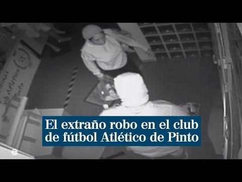 El extraño robo en el club de fútbol Atlético de Pinto