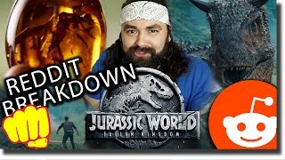 Jurassic World Fallen Kingdom REDDIT Breakdown, Theories and SPOILERS!!