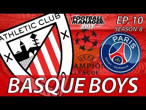 Basque Boys | S08E10 | APRIL IN PARIS | Football Manager 2017