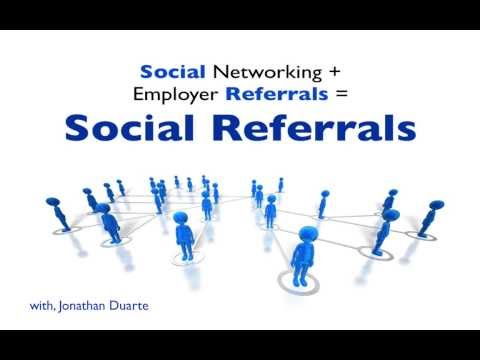Social Referrals = Social Networks + Employee Referrals