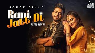 Rani Jatt Di – Jorge Gill