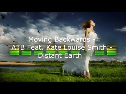 Moving Backwards - ATB feat. Kate Louise Smith (subtitulada)