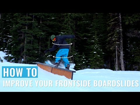 How To Improve Your Frontside Boardslides On A Snowboard
