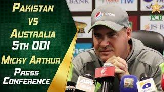 Pakistan vs Australia 5th ODI - Micky Arthur post match press conference | PCB