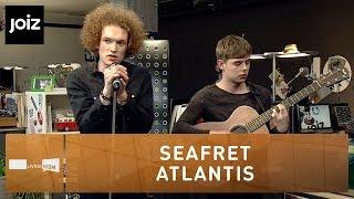 Seafret - Atlantis - Live at joiz
