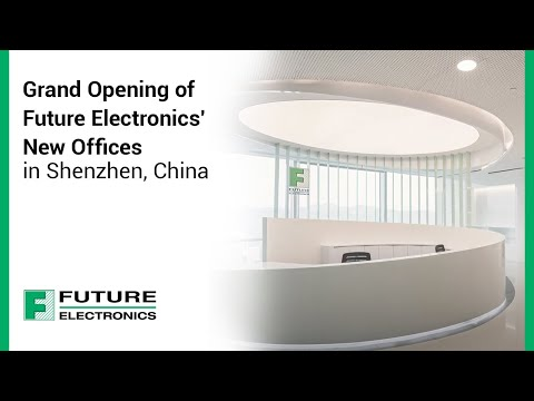 Grand Opening of Future Electronics' New Offices in Shenzhen, China