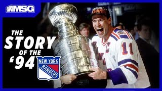 The Story of the 1994 New York Rangers Stanley Cup Championship