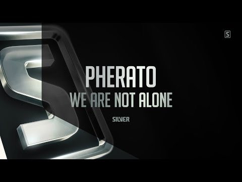 Pherato - We Are Not Alone (#SSL062)