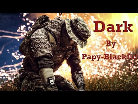 [I4L] Battlefield 4 | Dark by Papy-Blackfid | PC