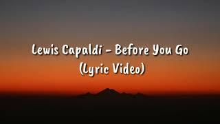 1 hour Lewis Capaldi - Before You Go (Lyric Video)