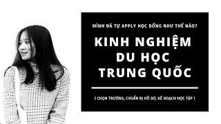 #4// KINH NGHIỆM TỰ APPLY HỌC BỔNG DU HỌC TRUNG QUỐC | Kiara lah|