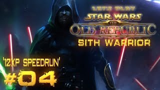 Star Wars: The Old Republic - Sith Warrior | Let's Play | '12XP Speedrun' [Ep 04]