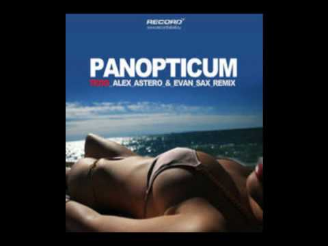 Panopticum Telo Alex Astero Evan Sax Remix