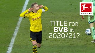 Why Borussia Dortmund Can Win The Bundesliga Title in 2020/2021