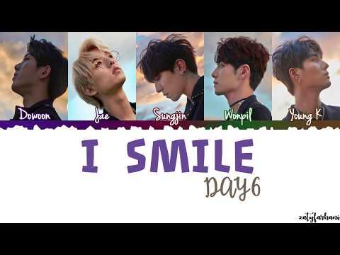 Day6 - I Smile (반드시 웃는다) Lyrics [Color Coded_Han_Rom_Eng]
