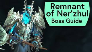Remnant of Ner'zhul Raid Guide - Normal/Heroic Remnant of Ner'zhul Sanctum of Domination Boss Guide