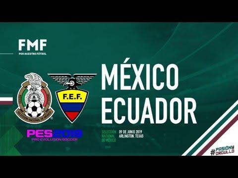 PES 2019 | México vs Ecuador | Amistoso Internacional | Gameplay PC