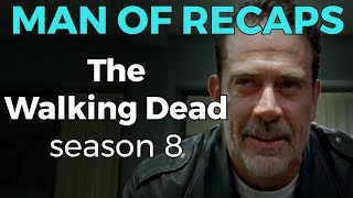 RECAP!!! - Walking Dead: Season 8