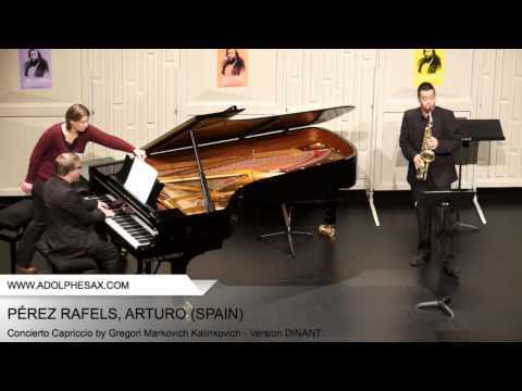 Dinant2014 PÉREZ RAFELS Arturo Concierto Capriccio by Gregori Markovich Kalinkovich Version D