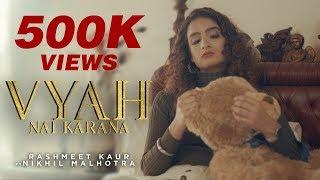 Vyah Nai Karana – Rashmeet Kaur