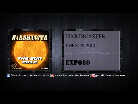 Hardmaster - The Sun 2012 (Official Preview) [EXP080]