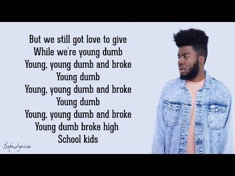 young dumb and broke mp3 download lyrics