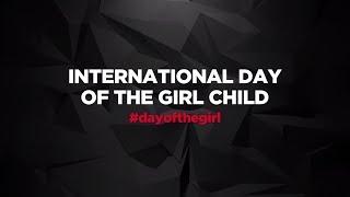 International Day of the Girl Child 2017