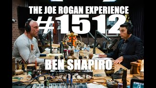 Joe Rogan Experience #1512 - Ben Shapiro