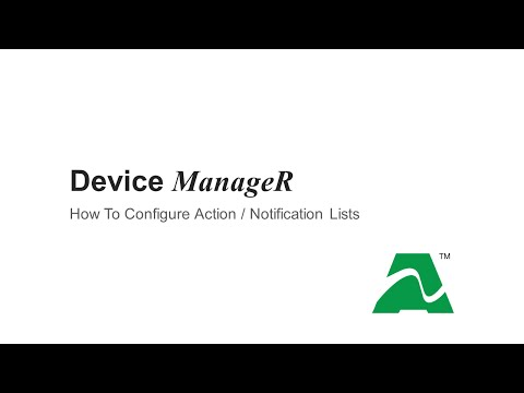 AVTECH Device ManageR: How To Configure Action Notification Lists