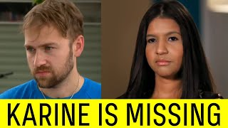 Karine Files Restraining Order on Paul & Now Is Missing.