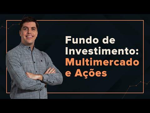 Fundos Multimercado e Ações: Conheça quais os tipos e as vantagens.